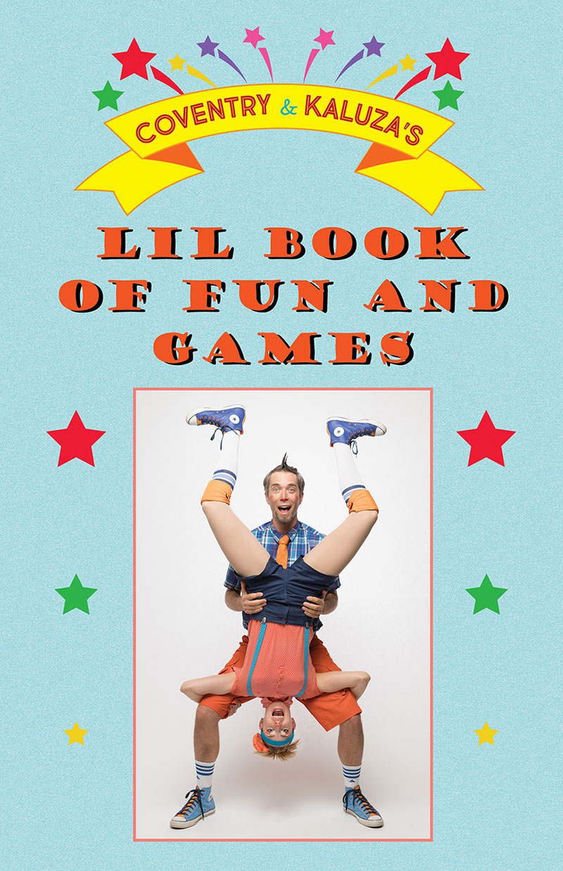Coventry & Kaluza's Lil Book of Fun and Games